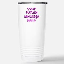 Four Line Dark Pink Message Travel Mug