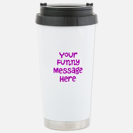 Four Line Dark Pink Message Travel Mug