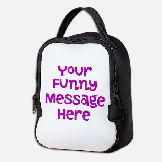 Four Line Dark Pink Message Neoprene Lunch Bag