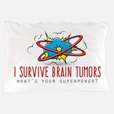 I Survive Brain Tumors Pillow Case