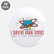 "I Survive Brain Tumors 3.5"" Button (10 Pack)"