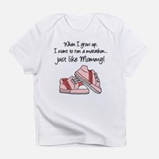 Run Marathon Just Like Mommy Infant T-Shirt
