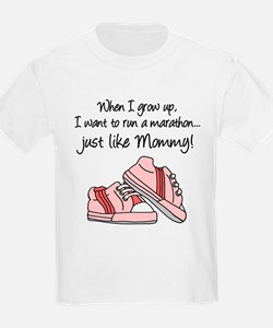 Run Marathon Just Like Mommy T-Shirt