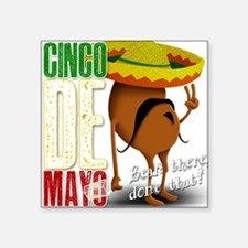 Cinco De Mayo - Bean there, done that! Sticker