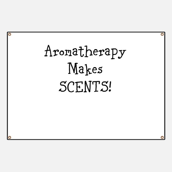 Aromatherapy Makes SCENTS! Banner