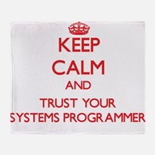 Keep Calm and trust your Systems Programmer Throw