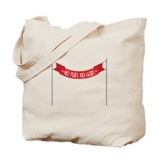 *NO PAIN,NO GAIN* Tote Bag