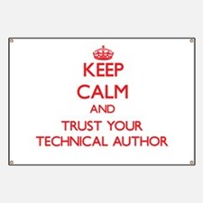 Keep Calm and trust your Technical Author Banner