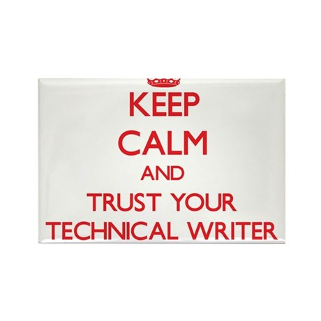 Keep Calm and trust your Technical Writer Magnets