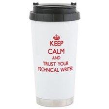 Keep Calm and trust your Technical Writer Travel M