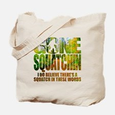 Gone Squatchin *Wooded Path Edition* Tote Bag