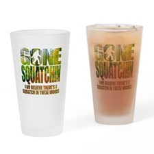 Gone Squatchin *Wooded Path Edition Drinking Glass