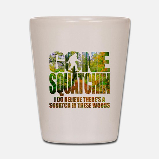 Gone Squatchin *Wooded Path Edition* Shot Glass