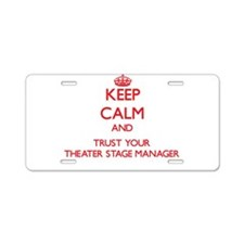 Keep Calm and trust your Theater Stage Manager Alu