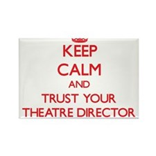 Keep Calm and trust your Theatre Director Magnets