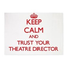 Keep Calm and trust your Theatre Director 5'x7'Are