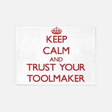 Keep Calm and trust your Toolmaker 5'x7'Area Rug