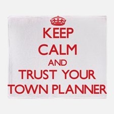 Keep Calm and trust your Town Planner Throw Blanke
