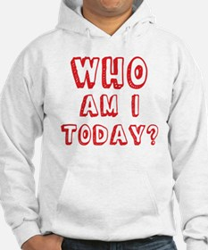 Who am I today - bananaharvest Hoodie