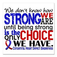 "CHD How Strong We Are Square Car Magnet 3"" x 3"""