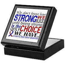 CHD How Strong We Are Keepsake Box