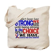 CHD How Strong We Are Tote Bag