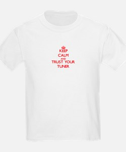 Keep Calm and trust your Tuner T-Shirt