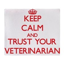 Keep Calm and trust your Veterinarian Throw Blanke