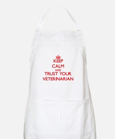 Keep Calm and trust your Veterinarian Apron