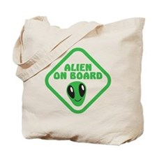 Alien on Board with green man Tote Bag
