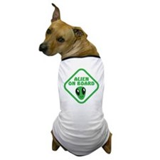 Alien on Board with green man Dog T-Shirt
