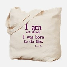 I am not afraid Tote Bag
