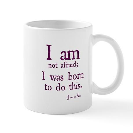 I am not afraid Mugs
