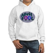 April Fools Day Hoodie
