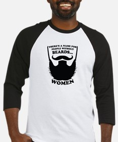Funny Beard Saying Baseball Jersey