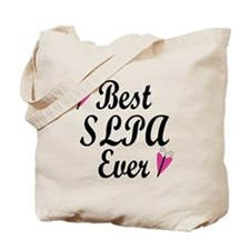 Best SLPA Ever Tote Bag