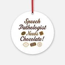 Speech Pathologist chocolate Ornament (Round)