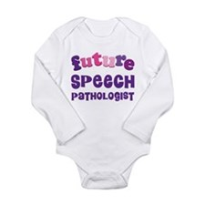 Future Speech Patholog Long Sleeve Infant Bodysuit
