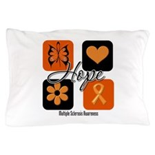 Hope Multiple Sclerosis Pillow Case