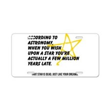 According to Astronomy Aluminum License Plate