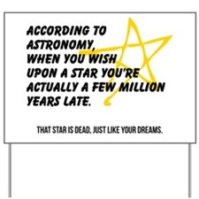 According to Astronomy Yard Sign