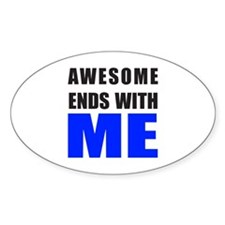 Awesome Ends With ME Decal