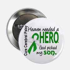 "Cerebral Palsy HeavenNeededHero1 2.25"" Button"