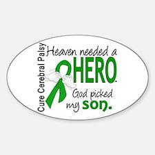 Cerebral Palsy HeavenNeededHero1 Sticker (Oval)