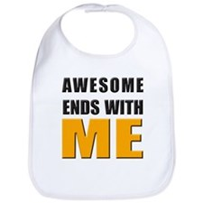 Awesome Ends With ME Bib