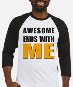 Awesome Ends With ME Baseball Jersey