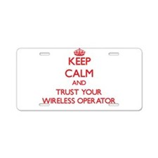 Keep Calm and trust your Wireless Operator Aluminu