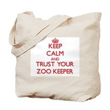 Keep Calm and trust your Zoo Keeper Tote Bag