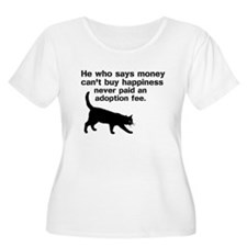 Money cant buy happiness Plus Size T-Shirt