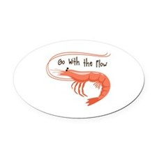 Go WIth the Flow Oval Car Magnet